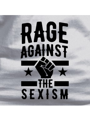 Rage Against The Sexism